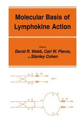 Molecular Basis of Lymphokine Action