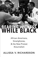 Bearing Witness While Black PDF