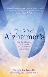 The Gift Of Alzheimer S Book PDF