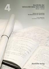 Geschichte der Universität Unter den Linden 1810-2010: Praxis ihrer Disziplinen. Band 4: Genese der Disziplinen. Die Konstitution der Universität