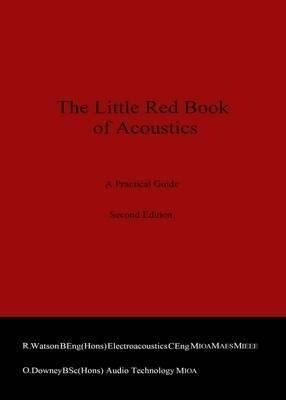 The Little Red Book of Acoustics PDF