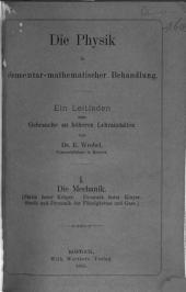 Die Physik in elementar-mathematischer Behandlung. 1 [in 3 pt.].