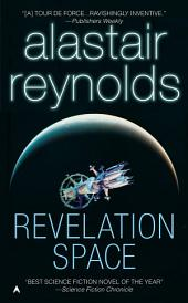 Revelation Space: Volume 1