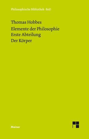 Elemente der Philosophie  Erste Abteilung  Der K  rper  PDF