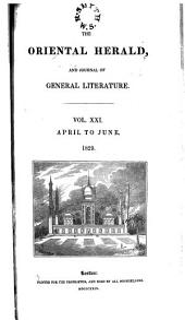 The Oriental Herald: Volume 21