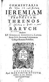 Commentaria in Ieremiam prophetam, Threnos et Baruch