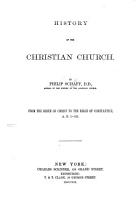 History of the Christian Church  From the birth of Christ to the reign of Constantine  A D  1 311   Translated from the    Geschichte der alten Kirche      PDF