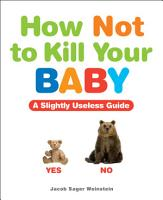 How Not to Kill Your Baby PDF