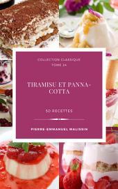 Tiramisu et Panna-Cotta