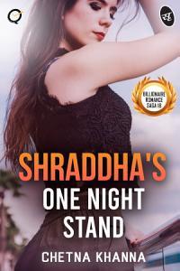 Shraddha's One Night Stand