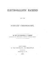 Electro-ballistic Machines and the Schultz' Chronoscope