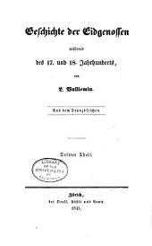 Geschichte der Eidgenossen während des 16. und 17. Jahrhunderts: Band 3;Band 10