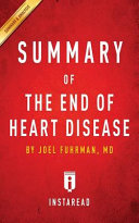 Summary of The End of Heart Disease by Joel Fuhrman   Includes Analysis