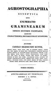 Enumeratio plantarum omnium hucusque cognitarum, secundum familias naturales disposita, adjectis characteribus, differentiis et synonymis: Volume 1