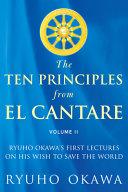 The Ten Principles from El Cantare Volume II