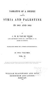 Narrative of a journey through Syria and Palestine in 1851 and 1852: Volume 2