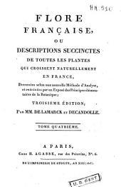 Flore française: ou Description succinctes de toutes les plantes qui croissent naturellement en France...