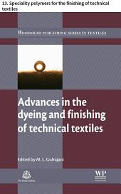 Advances in the dyeing and finishing of technical textiles: 13. Speciality polymers for the finishing of technical textiles