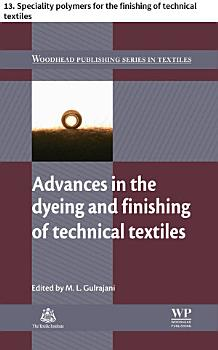 Advances in the dyeing and finishing of technical textiles PDF