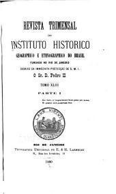 Revista do Instituto Histórico e Geográfico Brasileiro: Volume 43