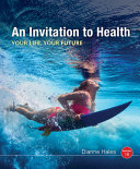 An Invitation to Health   Mindtap Health  1 Term 6 Months Access Card Book