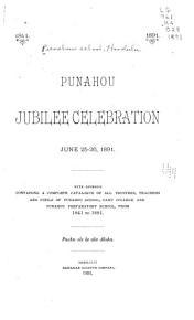 Punahou Jubilee Celebration  June 25 26  1891 PDF