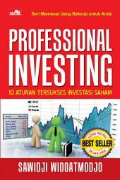 Seri Membuat Uang Bekerja untuk Anda - Profesional Investing