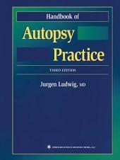Handbook of Autopsy Practice: Edition 3