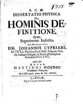 Diss. phys. de hominis definitione
