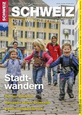 Stadtwandern: Wandermagazin SCHWEIZ 10/11_2014