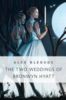 The Two Weddings of Bronwyn Hyatt PDF