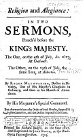Religion and allegiance  in two sermons  preach d before the King s Majesty     1627  etc PDF