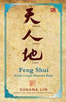 Feng Shui  Kisah Langit Manusia Bumi PDF