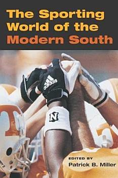 The Sporting World of the Modern South PDF