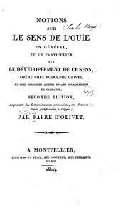 Notions sur le sens de l'ouìe en général, et en particulier sur le développement de ce sens, opéré chez Rodolphe Grivel et chez plusieurs autres enfans sounds-muets de naissance