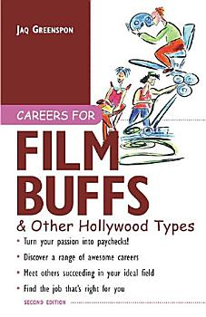 Careers for Film Buffs   Other Hollywood Types PDF
