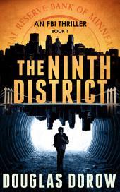The Ninth District: FBI Thriller - book 1: FBI Thriller Series