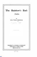 The Rainbow s End  Alaska PDF