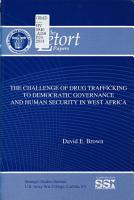The Challenge of Drug Trafficking to Democratic Governance and Human Security in West Africa PDF