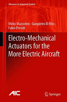 Electro Mechanical Actuators for the More Electric Aircraft PDF