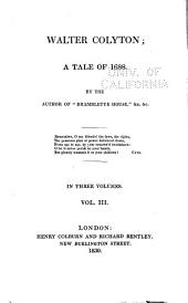 Walter Colyton: A Tale of 1688, Volume 3