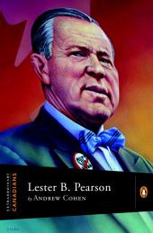 Extraordinary Canadians Lester B Pearson