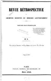 Revue rétrospective, ou, Archives secrètes du dernier gouvernement [1830-1848].: Numéros1à31