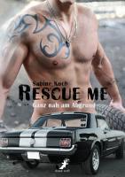 Rescue me   ganz nah am Abgrund PDF