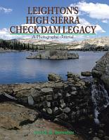 Leighton s High Sierra Check Dam Legacy PDF