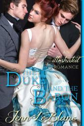 The Duke and the Baron: Absolute Surrender : (a time travel romance)
