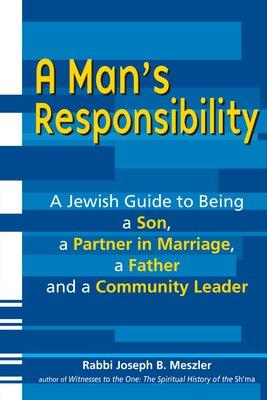 A Man s Responsibility