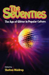The Seventies PDF