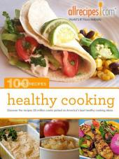 Healthy Cooking: Discover the recipes 20 million cooks picked as America's best healthy cooking ideas