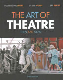 Bndl  The Art of Theatre  Then and Now